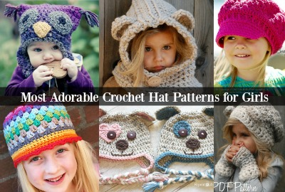 6 Absolutely Adorable Crochet Hat Patterns for Girls